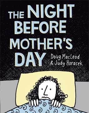 The Night Before Mothers Day